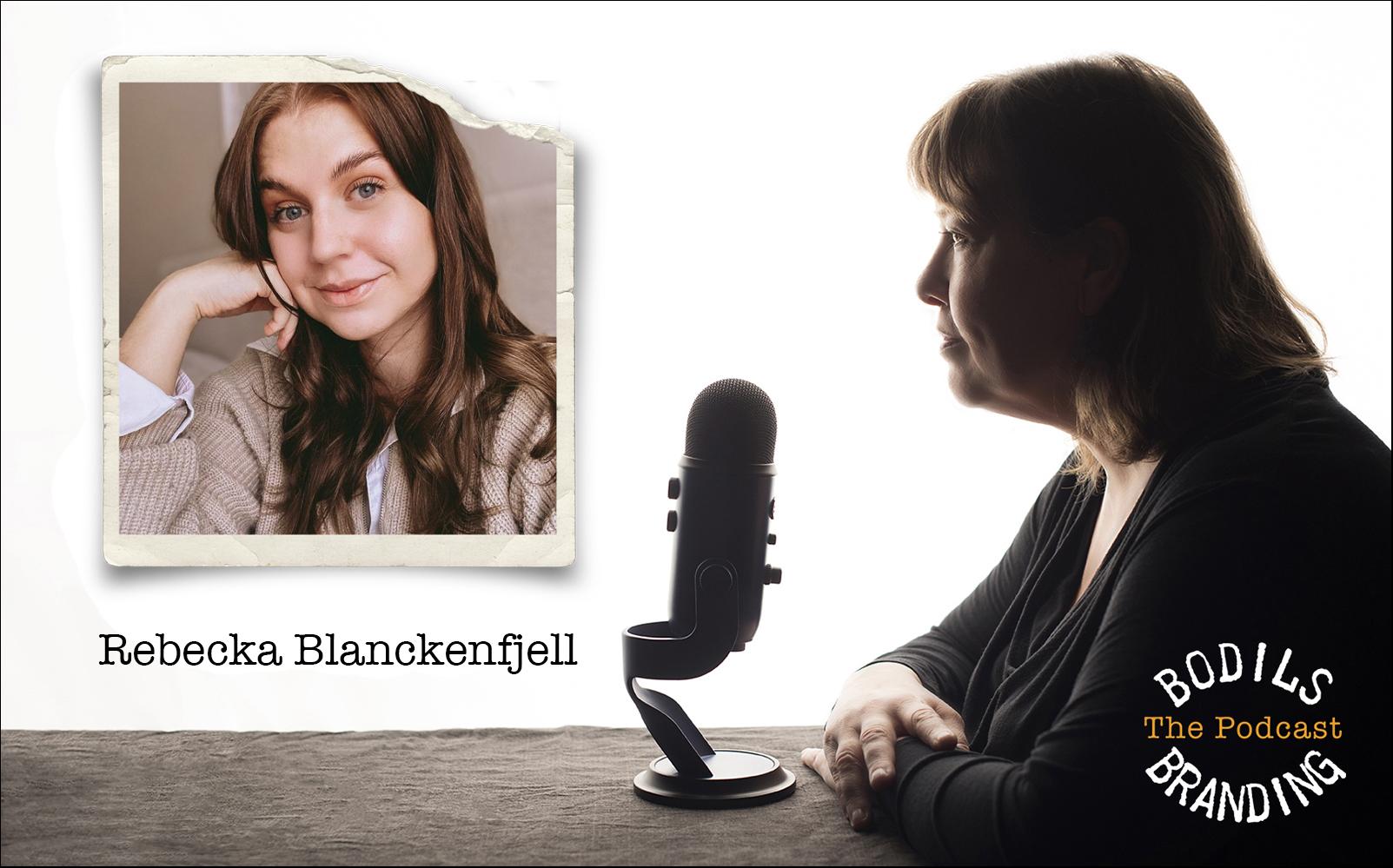 #25 Rebecka Blanckenfjell – digital strateg och webbdesigner